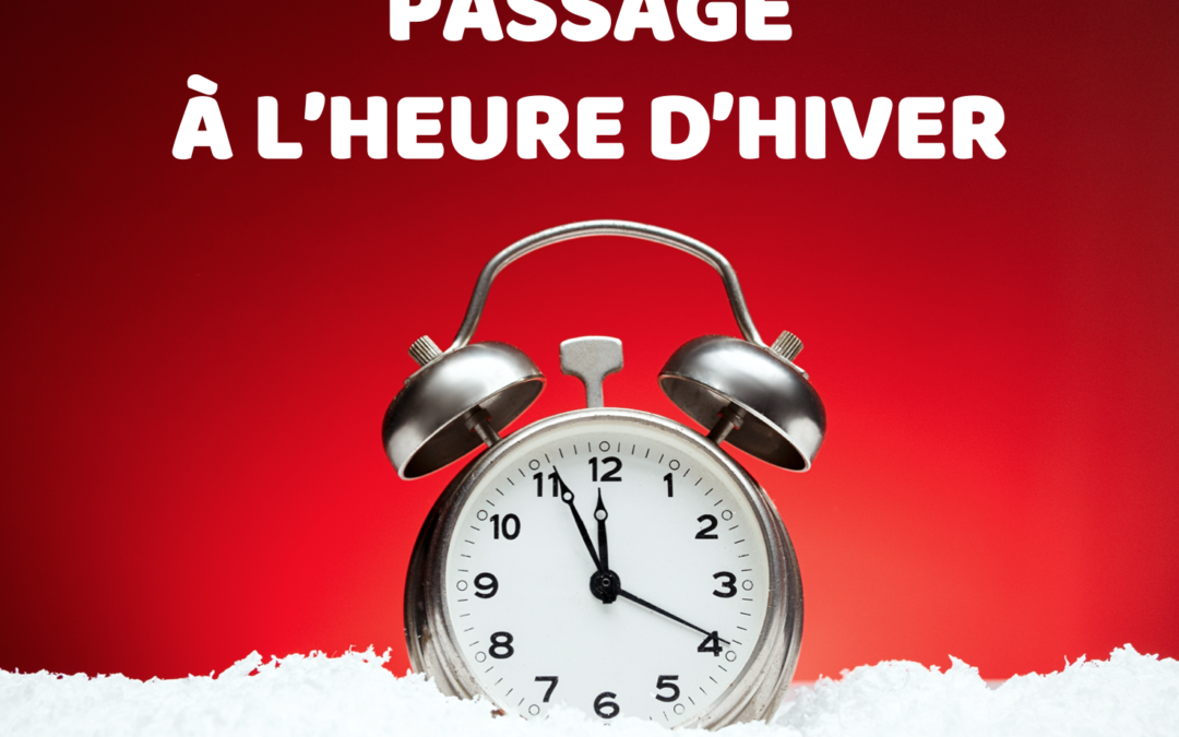 🌲 PASSAGE À L'HEURE D'HIVER ❄
